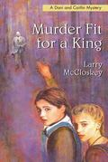 Murder Fit for a King