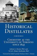 Historical Distillates Chemistry at the University of Toronto Since 1843