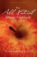 All Natural Allergy Cookbook