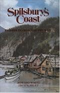 Spilsbury's Coast Pioneer Years in the Wet West