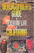Beachcomber's Guide to Seashore Life of California