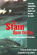 Stain Upon The Sea West Coast Salmon Farming