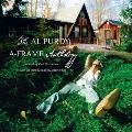 The Al Purdy A Frame Anthology