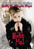 Bite Me!: Sarah Michelle Gellar and Buffy the Vampire Slayer