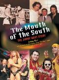 Mouth Of The South The Jimmy Hart Story