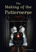 Making of the Potterverse A Month-by-month Look at Harry's First 10 Years
