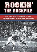 Rockin' the Rockpile: The Buffalo Bills of the American Football League