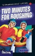 Two Minutes for Roughing