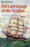 The Last Voyage of the Scotian (The Bains Series by Bill Freeman)