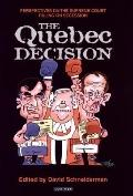 Quebec Decision: Perspectives on the Supreme Court Ruling on Secession