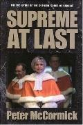 Supreme at Last: The Evolution of the Supreme Court of Canada, 1949-1999