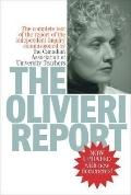 The Olivieri Report: The Complete Text of the Report of the Independent Inquiry Commissioned...