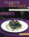 Niagara Flavours Recipes From Southwest Ontario's Finest Chefs
