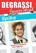 Spike Degrassi Junior HIgh