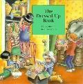 Dressed up Book - Kathy Stinson - Hardcover