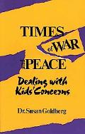 Times of War and Peace Dealing With Kids' Concerns
