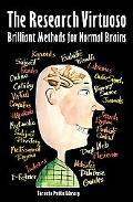 Research Virtuoso Brilliant Methods for Normal Brains