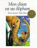 Mon chien est un elephant (French Edition)