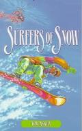 Surfers of Snow