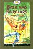 Bats and Burglars (First Flight Books Level Four)