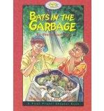 Bats in the Garbage (First Flight Books Level Four)