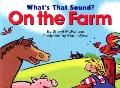 What's That Sound on the Farm