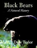 Black Bears A Natural History