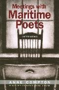 Meetings With Maritime Poets Interviews