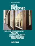 Well-Preserved The Ontario Heritage Foundation's Manual of Principles and Practice for Archi...