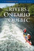 Paddler's Guide to the Rivers of Ontario and Quebec