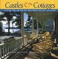 Castles & Cottages River Retreats of the Thousand Islands