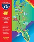 Interstate 75 And The 401 A Travelers Guide Between Toronto And Miami