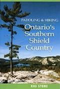 Paddling & Hiking In Ontario's Southern Shield Country
