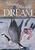 Melanie Bluelake's Dream