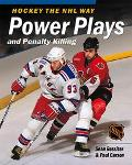 Power Plays and Penalty Killing Hockey the Nhl Way