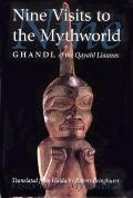 Nine Visits to the Mythworld Vol. 2 : Ghandl of the Qayahl Llaanas