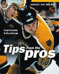 Hockey Tips from the Pros Tips from the Pros