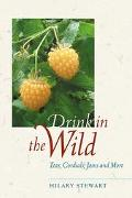Drink in the Wild Teas, Cordials, Jams and More