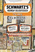 Schwartz's Hebrew Delicatessen The Story