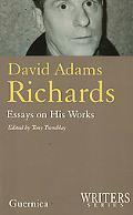 David Adams Richards Essays on His Works
