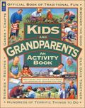 Kids and Grandparents An Activity Book