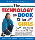 Technology Book for Girls and Other Advanced Beings