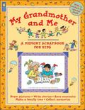 My Grandmother and Me Memory Scrapbooks for Kids