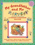 My Grandfather and Me A Memory Scrapbook for Kids