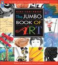 Jumbo Book of Art An Artistic Adventure from the Avenue Road Arts School