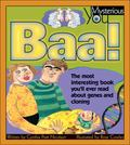 Baa! The Most Interesting Book You'll Ever Read About Genes and Cloning