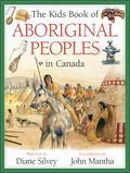 Kids Book of Aboriginal Peoples in Canada