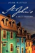 St. John's : A Brief History