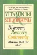 Vitamin B-3 and Schizophrenia - Abram Hoffer - Paperback