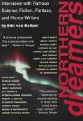 Northern Dreamers Interviews With Famous Science Fiction, Fantasy, and Horror Writers